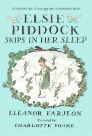 Elsie Piddock Skips In Her Sleep (Eleanor Farjeon, Charlotte Voake)