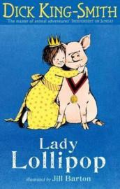 Lady Lollipop (Dick King-Smith, Jill Barton)