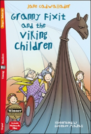 Granny Fixit And The Viking Children + Downloadable Multimedia