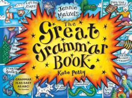 The Great Grammar Book (Kate Petty, Jennie Maizels)
