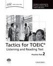 Tactics For Toeic® Listening And Reading Test Practice Test 2