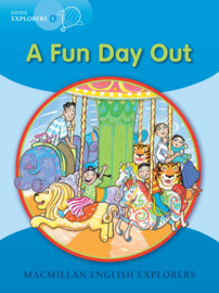Little Explorers B -  A Fun Day Out Reader
