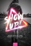 Show up! (Arja Veerman)