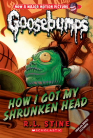 Classic Goosebumps #10: How I Got My Shrunken Head
