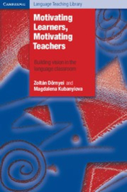 Motivating Learners, Motivating Teachers Paperback