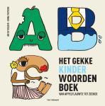Het gekke kinderwoordenboek van appelflauwte tot zeekoe (Ine De Volder)