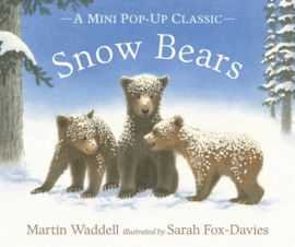Snow Bears Mini Pop-up Classic Edition (Martin Waddell, Sarah Fox-Davies)