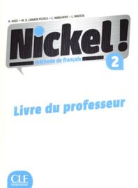 Nickel ! 2 - Niveaux A2/B1 - Guide pédagogique