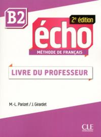 Echo - Niveau B2 - Guide pédagogique - 2ème édition