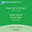 Dolphin Readers Level 3 New Girl In School & Uncle Jerry's Great Idea Audio Cd