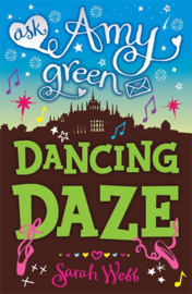 Ask Amy Green: Dancing Daze (Sarah Webb)
