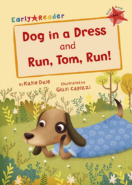 Dog in a Dress and Run, Tom, Run!