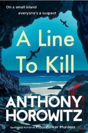A Line to Kill (Horowitz, Anthony)