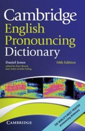 Cambridge English Pronouncing Dictionary Eighteenth edition Hardback