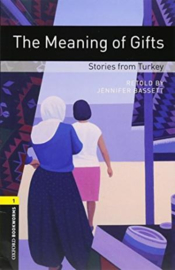 Oxford Bookworms Library Level 1 The Meaning Of Gifts: Stories From Turkey Audio Pack