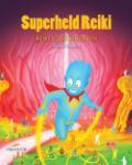 Superheld Reiki (Silvia Oliveira) (Hardback)