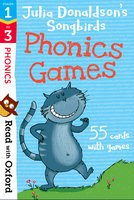 Stages 1-3: Julia Donaldson's Songbirds: Phonics Games Flashcards