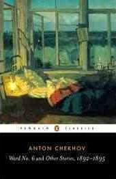 Ward No. 6 And Other Stories, 1892-1895 (Anton Chekhov)