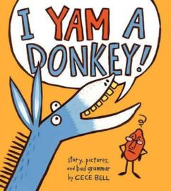 I Yam a Donkey (Cece Bell) Paperback / softback