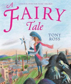 A Fairy Tale (Tony Ross) Paperback / softback