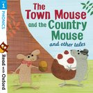 The Town Mouse and Country Mouse and Other Tales (Stage 1)