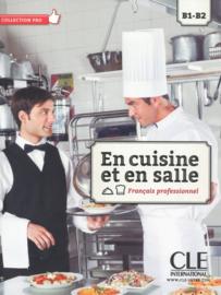 En cuisine et en salle - Niveaux  B1/B2 - Livre de lélève + DVD Rom