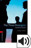 Oxford Bookworms Library Stage 3 The Three Strangers And Other Stories Audio