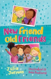 New Friend Old Friends (Julia Jarman) Paperback / softback