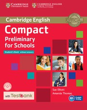 Compact Preliminary for Schools Student's Book without answers with CD-ROM with Testbank