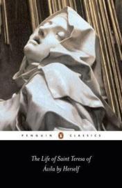 The Life Of St Teresa Of Avila By Herself (Teresa Of Avila)
