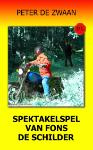 Spektakelspel van Fons de Schilder (Peter de Zwaan)