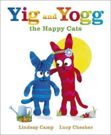 Yig And Yogg The Happy Cats (Lindsay Camp, Lucy Chesher)