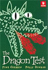 The Dragon Test (June Crebbin, Polly Dunbar)