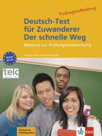 Deutsch-Test für Zuwanderer - Der schnelle Weg Testheft mit Audio-CD