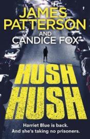 Hush Hush (harriet Blue 4) (Candice  James & Fox Patterson)