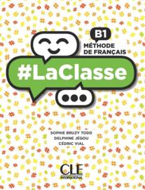 #LaClasse - Niveau B1 - Livre de lélève