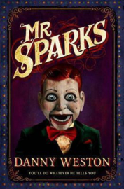 Mr Sparks (Danny Weston) Paperback / softback