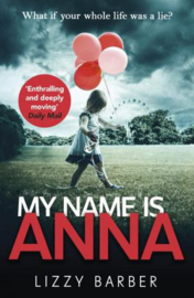My Name Is Anna (Lizzy Barber)
