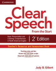 Clear Speech from the Start Second edition Teacher's Resource and Assessment Book