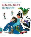 Ridders, dino's en piraten (Hardback)
