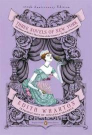 Three Novels Of New York (penguin Classics Deluxe Edition) (Edith Wharton)