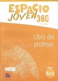 Espacio Joven 360º - Libro del profesor. Nivel A2.2