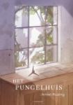 Het Pungelhuis (Annet Huizing)