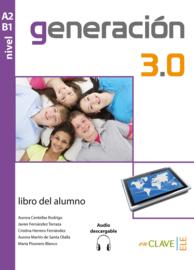 Generación 3.0 Libro del alumno (A2-B1)