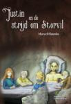 Justin en de strijd om Storvil (Marcel Heunks)