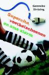 Supercito, voetbalschoenen en sms-alarm (Gonneke Huizing)
