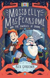 Mossbelly Macfearsome And The Dwarves Of Doom