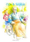 Opa & Sophie (Marijke Witman) (Hardback)