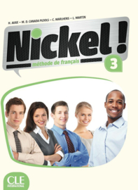 Nickel! 3 - Niveaux B1/B2 - Livre de lélève + DVD Rom