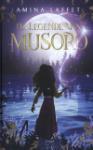 De Legende van Musoro (Amina Laffet)